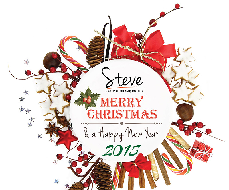 Steve Group (Thailand) Co., Ltd. Merry Christmas and Happy New Year 2015