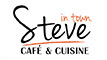 Steve Cafe and Cuisine in town